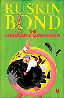 RUSKIN BOND The children's companion