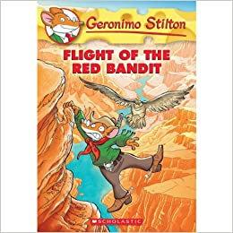 GERONIMO STILTON #56 FLIGHT OF THE RED BANDIT