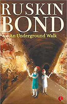 See all 2 images Follow the Author  Ruskin Bond + Follow  An Underground Walk