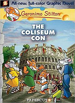 GERONIMO STILTON#03 THE COLISEUM CON (GRAPHIC)