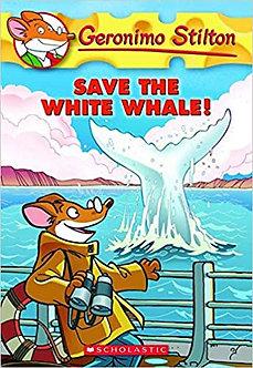 GERONIMO STILTON #45 SAVE THE WHITE WHALE!