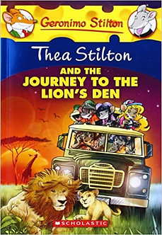 Thea Stilton Special Edition: THE JOURNEY TO THE LIONS DEN
