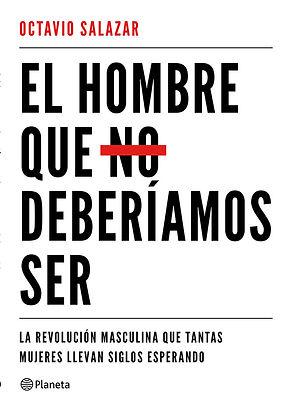 el_hombre_que_no_deberíamos_ser.jpg
