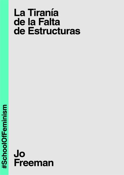 La_Tiranía_de_la_falta_de_Estructuras.jp