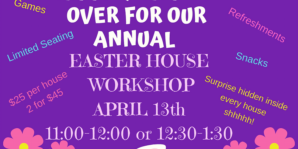 Chocolate Bunny House Event  11:00 AM