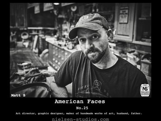 American Faces  #25 - Matt Schnell