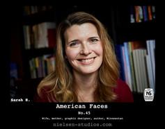 American Faces #45. Photograph of Sarah Hanley.