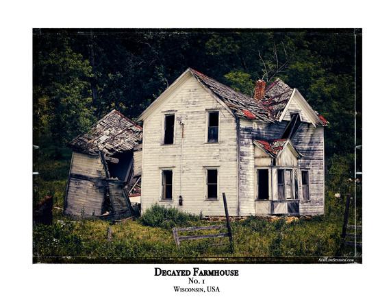 Decayed Farmhouse - No. 1