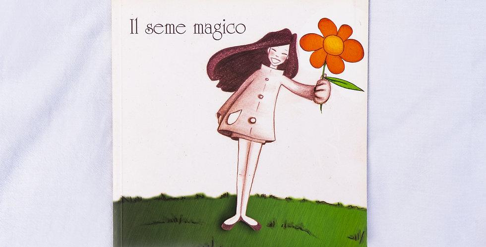 Il Seme Magico, the magic seed