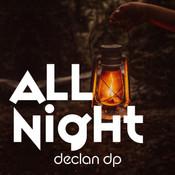 Declan DP - All Night AA.jpg