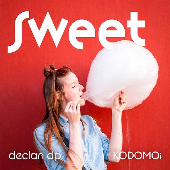 Sweet (With. KODOMOi)