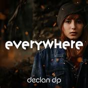 Declan DP - Everywhere.jpg