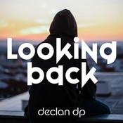 Declan DP - Looking Back.jpg