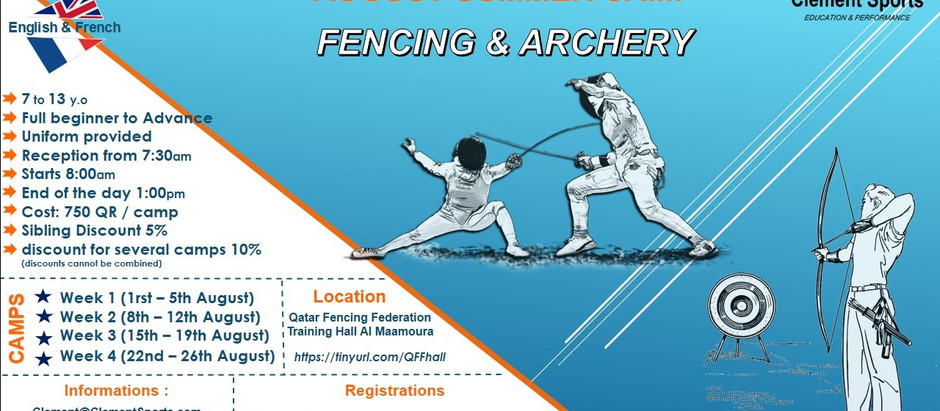 Archery and Fencing Holiday Camps for kids Age 7 to 13 y from 1 to 26 august