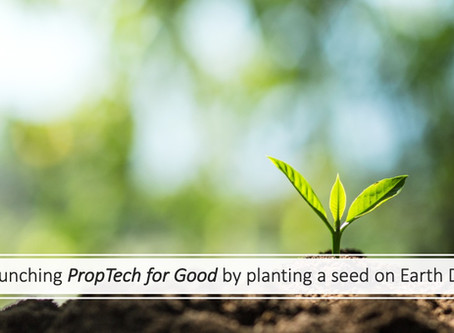 Launching PropTech for Good on Earth Day 2020