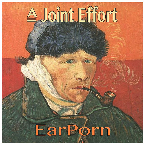 "A Joint Effort ""EarPorn"" Audio CD"