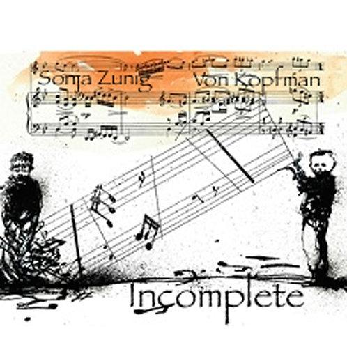 """Incomplete"" 2001 Audio CD"