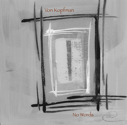 """No Words"" Audio CD 2015"