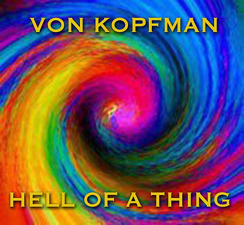 """Hell Of A Thing"" 2012  Audio CD"