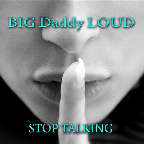 """Stop Talking"" 2014 Audio CD"
