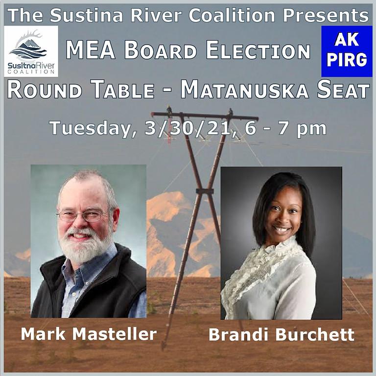 SRC Presents a MEA Board Election Round Table: Matanuska Seat