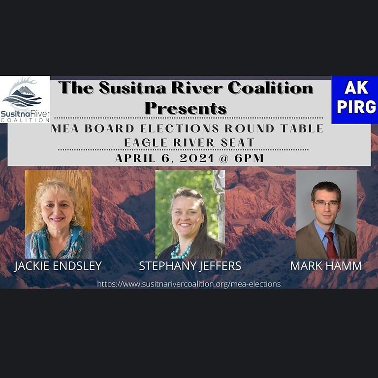 The SRC Presents: MEA Board Election Round Table, Eagle River