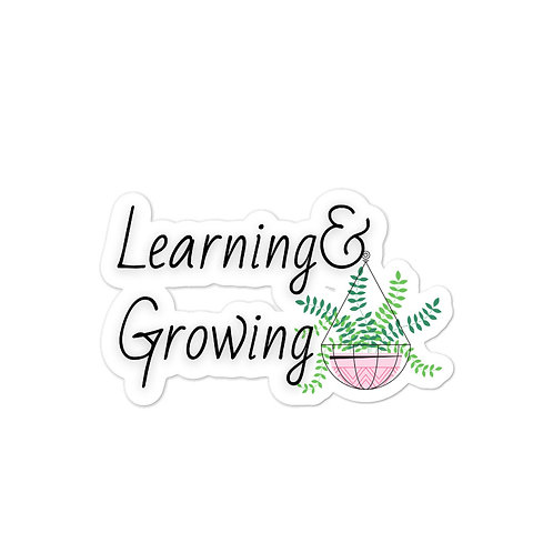 Learning and Growing Sticker