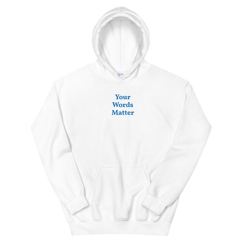 Your Words Matter Embroidered Hoodie (Blue)