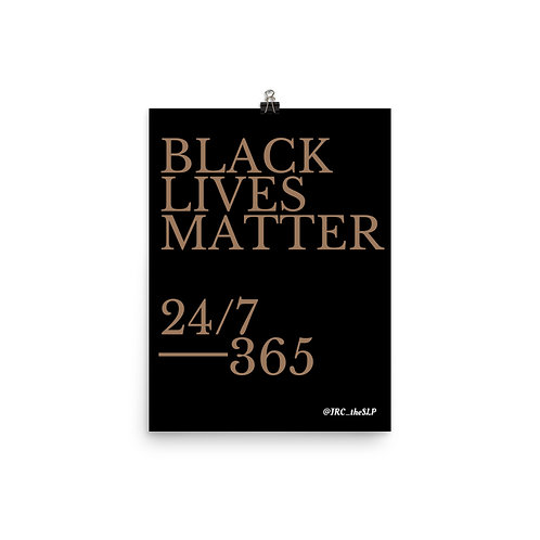 BLM 24/7, 365 Poster