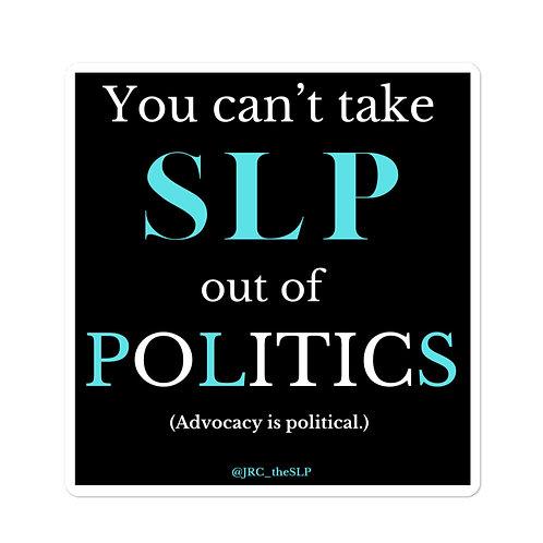 SLP in Politics Sticker