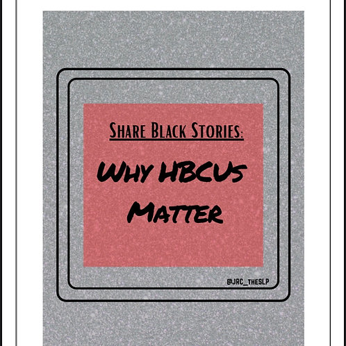 Share Black Stories Series: Why HBCUs Matter