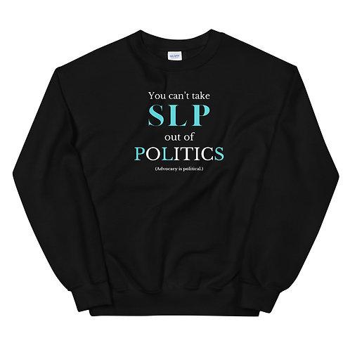 SLP in Politics Sweatshirt