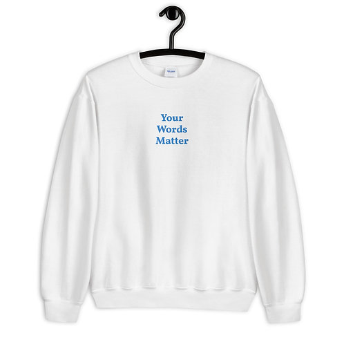 Your Words Matter Embroidered Crewneck Sweatshirt (Blue)