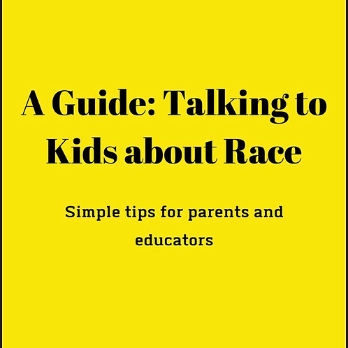 A Guide to Talking to Kids About Race