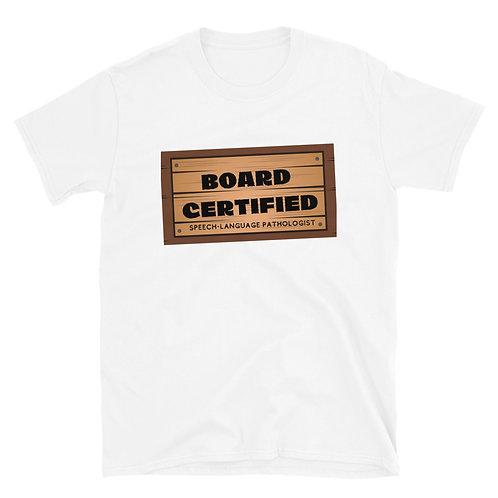 Board Certified SLP T-Shirt