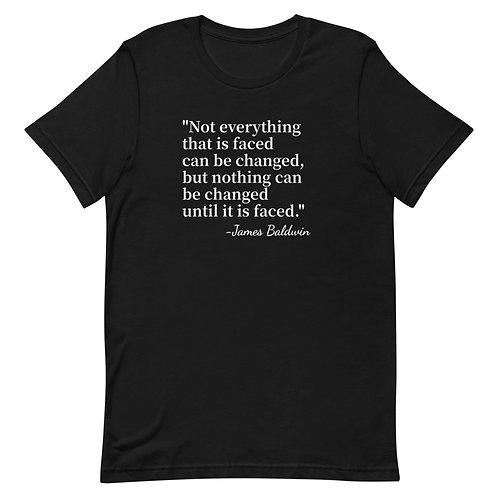 James Baldwin Quote T-Shirt