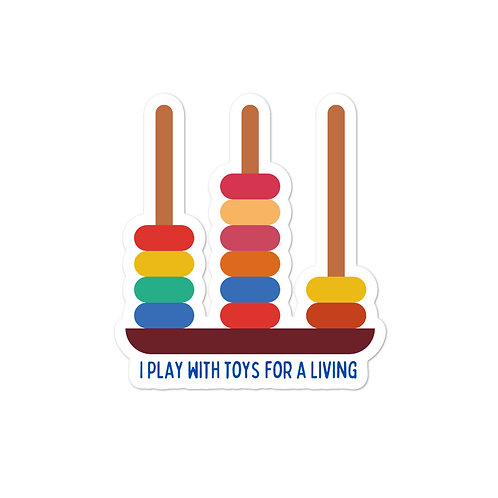 I Play With Toys Sticker