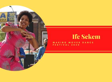 Meet MMDF 2020 Performer Ife Sekem