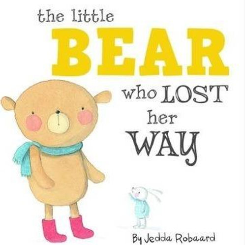 The Little Bear Who Lost Her Way Board Book
