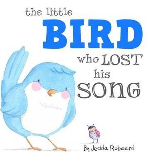 The Little Bird Who Lost His Song Board Book