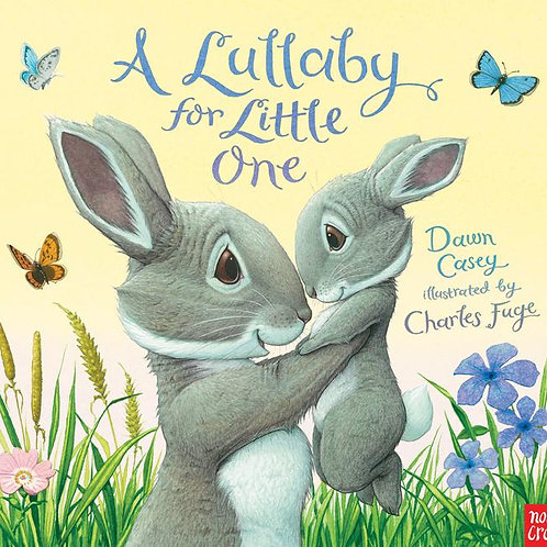 A Lullaby For Little One Board Book