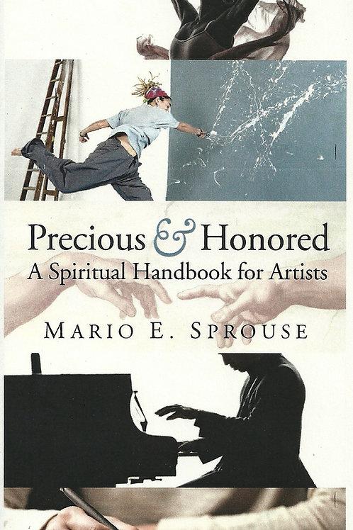 Precious& Honored: A Spiritual Handbook for Artists