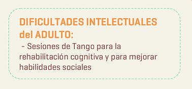 Tangoterapia Dificultades intelectuales del Adulto