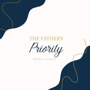 The Father's Priority