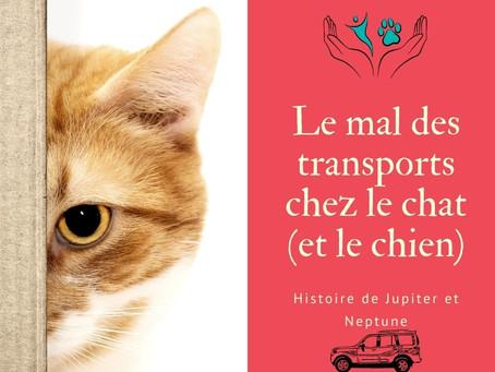 Le mal des transports chez le chat (et le chien): histoire de Jupiter et Neptune