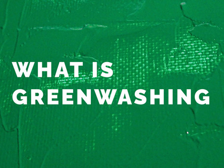 Greenwashing... What is it?