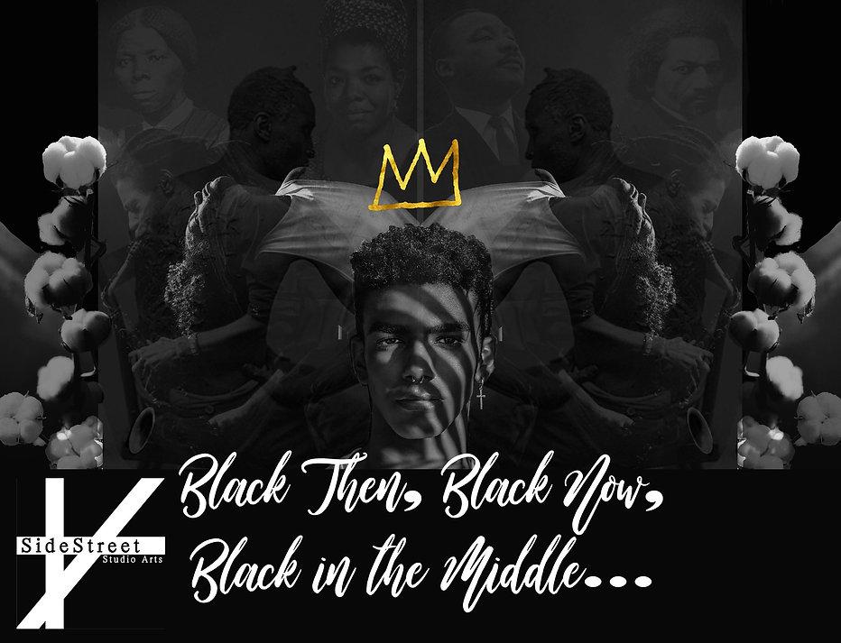 BLACK THEN, BLACK NOW.jpg