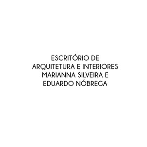 ESCRITÓRIO DE ARQUITETURA E INTERIORES MARIANNA SILVEIRA E EDUARDO NÓBREGA