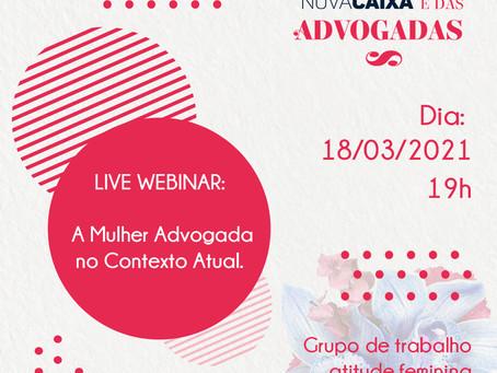 """CAA-PB promove Webinar sobre """"A Mulher Advogada no Contexto Atual"""""""