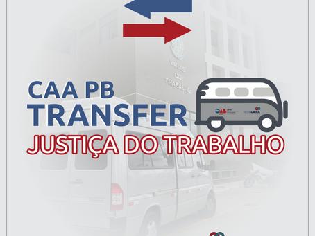 A CAA PB oferece serviço gratuito de transfers para os(as) advogados(as) até a TRT13 na BR 230